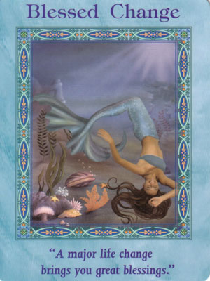 Blessed Change Card Extended Description - Mermaids and Dolphins Oracle Cards by Doreen Virtue